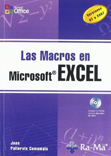 Las Macros en Excel. por Juan Pallerola Comamala