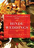 Customs and Traditions that Define Hindu Weddings