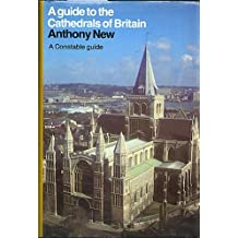 Guide Cathedrals Of Britain (Guides) by Anthony New (1980-05-26)