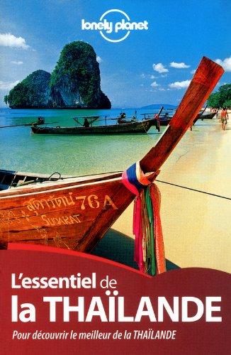 ESSENTIEL DE LA THAILANDE 2ED par CHINA WILLIAMS, MARK BEALES, TIM BEWER, CELESTE BRASH