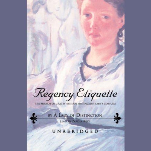Regency Etiquette  Audiolibri