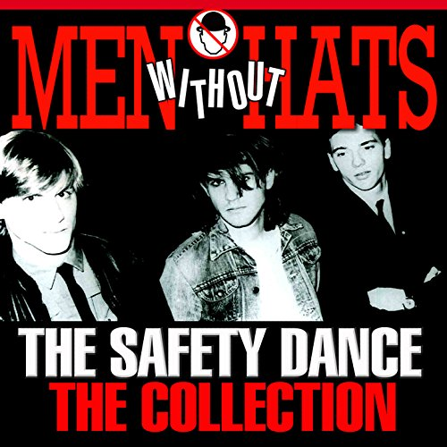 The Safety Dance - The Collect...