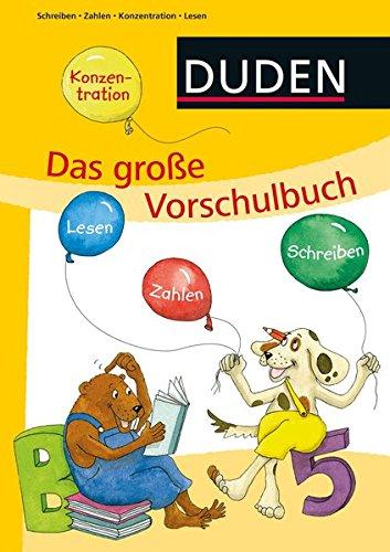 DUDEN Kinderwissen Vorschule: Das große Vorschulbuch