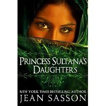 Princess Sultana's Daughters (English Edition)