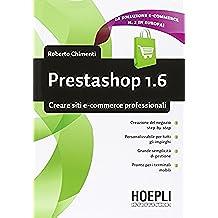 Prestashop 1.6. Creare siti e-commerce professionali