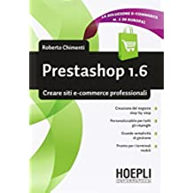 Prestashop 1.6. Creare siti e-commerce professionali (Informatica)