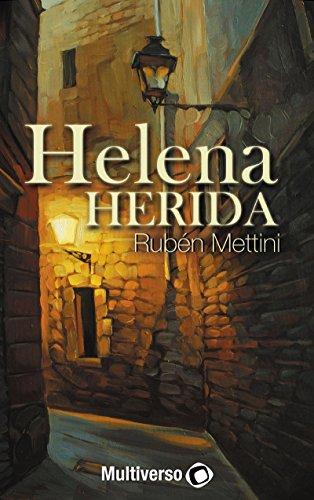 Helena Herida (Spanish Edition)