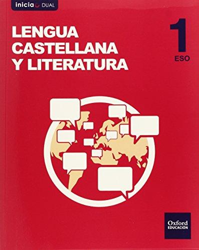 Lengua Castellana Y Literatura Libro Del Alumno ESO 1 - Volumen Annual (Inicia Dual)