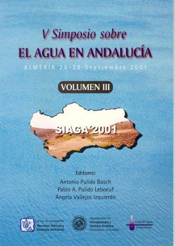 V Simposio sobre el agua en Andalucía (3 tomos) (Fuera de colección) por Ángela Vallejos Izquierdo