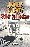 Stiller Schrecken: Kriminalroman (Ullstein Taschenbuch)