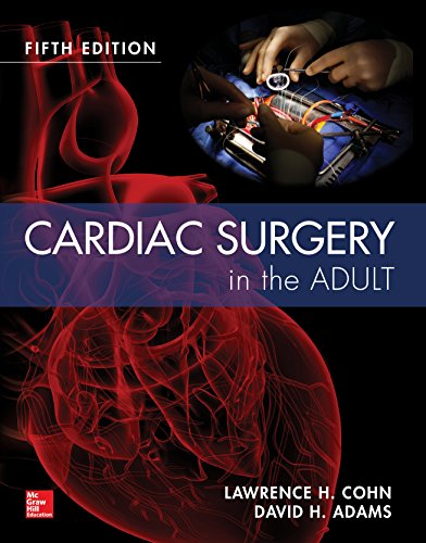Cardiac Surgery in the Adult 5/e (English Edition)