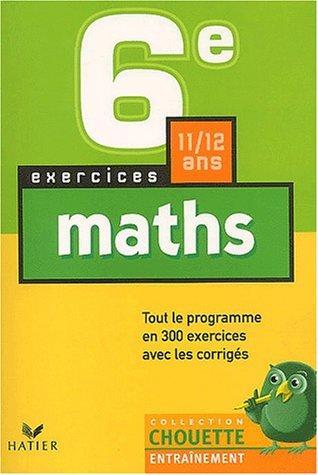 Chouette Entraînement : Mathématiques, 6e - 11-12 ans (+ corrigés)