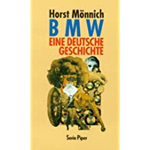 BMW, eine deutsche Geschichte