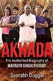 #8: Akhada: The Authorized Biography of Mahavir Singh Phogat