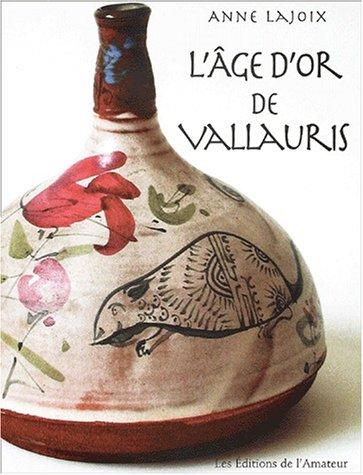 L'Âge d'or de Vallauris par Anne Lajoix