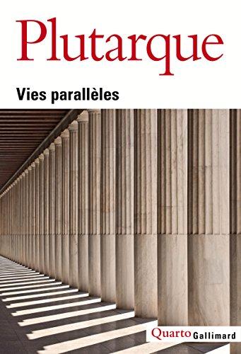 Vies parallèles par Plutarque