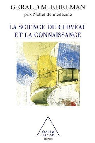 La Science du cerveau et la connaissance