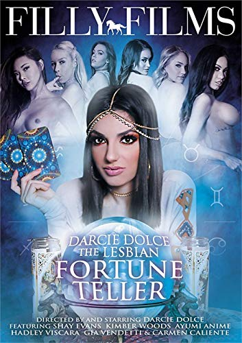 Darcie Dolce: The Lesbian Fortune Teller FILLY FILMS Darcie Dolce Kimber Woods Carmen Caliente Hadley Viscara Ayumi Anime Shay Evans