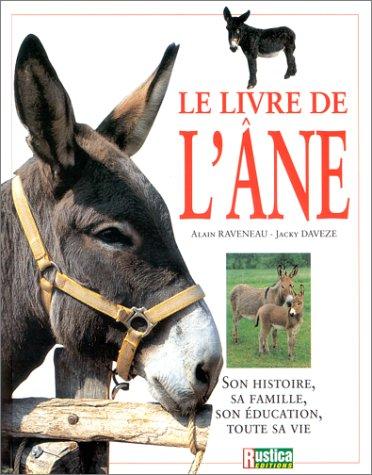 Le livre de l'âne par Jacky Davezé, Alain Raveneau