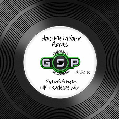 HoldMeInYourArms (UK Hardcore Mix)