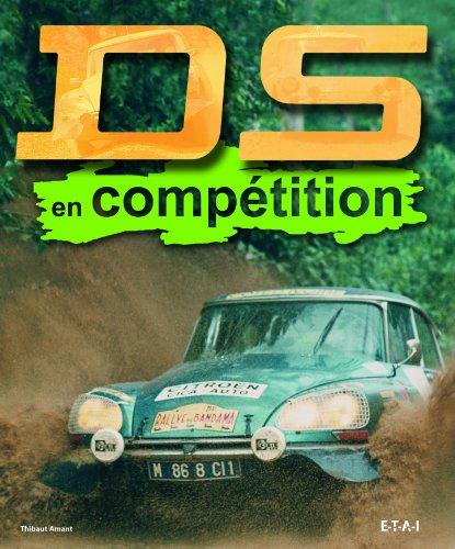 DS en compétition : A toute épreuve !