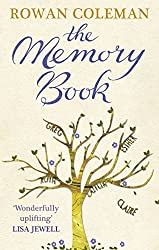 The Memory Book: A feel-good uplifting story about what we will do for love