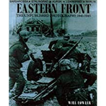 Eastern Front: The Unpublished Photographs - 1941-1945
