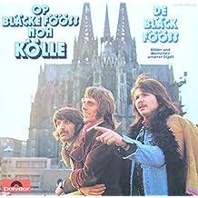 Bläck Fööss - Op Bläcke Fööss Noh Kölle - Polydor - 2459 087