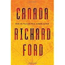 Canada by Richard Ford (2012-06-07)