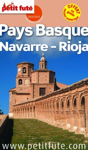 Petit Futé Pays Basque, Navarre-Rioja par Petit Futé