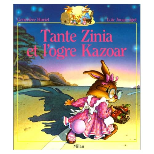 Tante Zinia et l'ogre Kazoar