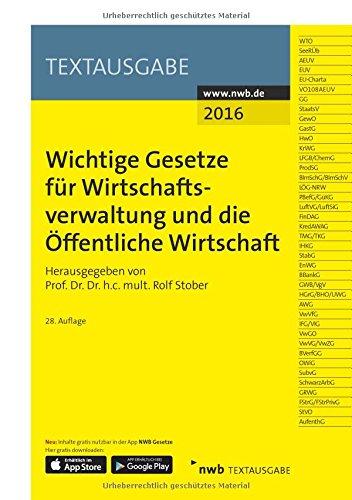Wichtige Gesetze für Wirtschaftsverwaltung und die Öffentliche Wirtschaft (Textausgabe) (NWB Textausgabe) (NWB-Textausgaben)