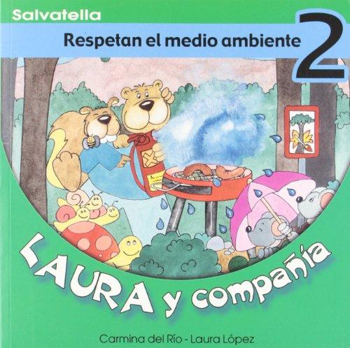 Laura y compañia 2: Respetan el medio ambiente (Laura y cia.)