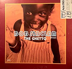 Bob Sinclar - The Ghetto (Uptown) - Yellow Productions - YP 049