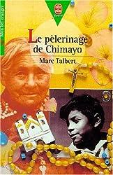 Le pèlerinage  de Chimayo