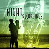 Night Recordings - Sexy Musician, Erotic Movements, Darty Dancer, Never Get Enough, Never Lonely, I Like It, Scream and Shout