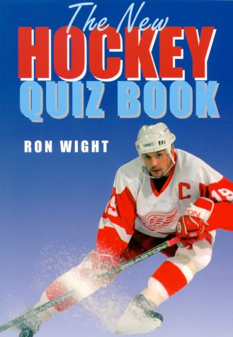 The New Hockey Quiz Book por Ron Wight
