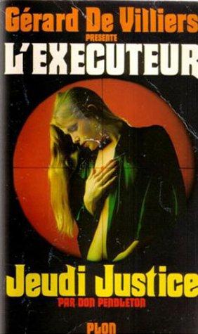 L'Executeur 36 : Jeudi justice par Don Pendleton