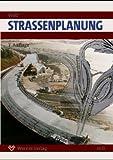 Werner Ingenieur-Texte, Bd.37, Straßenplanung (Livre en allemand)