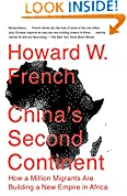 #7: China's Second Continent: How a Million Migrants Are Building a New Empire in Africa