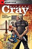 The Wild Storm: Michael Cray (2017-2018) Vol. 1 (English Edition)