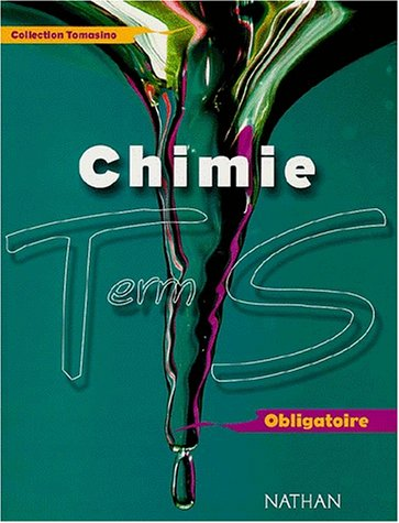 Chimie Terminale S Obligatoire. Programme 2002