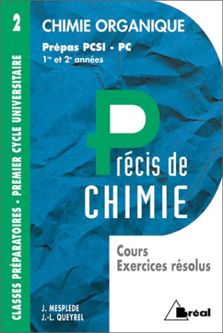 Chimie organique : PCSI, PC par Jean Louis Queyrel
