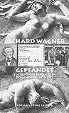 Richard Wagner gepfändet.Ein Leipziger Denkmal in Dokumenten 1931-1955 - Grit Hartmann