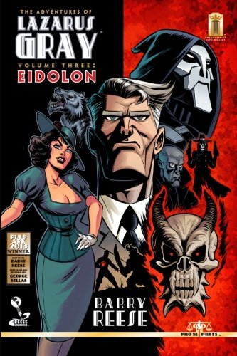 The Adventures of Lazarus Gray Volume 3: Eidolon por Barry Reese