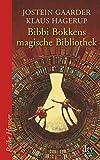 Bibbi Bokkens magische Bibliothek - Jostein Gaarder