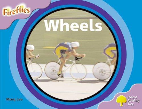 Oxford Reading Tree: Level 1+: Fireflies: Wheels