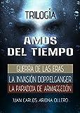 Trilogía Amos del Tiempo
