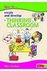 How to Create and Develop a Thinking Classroom Paperback