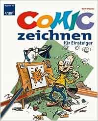 Comic-Zeichnen für Einsteiger: Amazon.de: Bernd Natke: Bücher